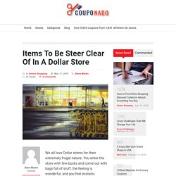 Items To Be Steer Clear Of In A Dollar Store