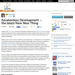 Iterationless Development – the latest New New Thing