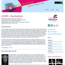 LOOPS – New Iterations « Boston Cyberarts Festival 2011