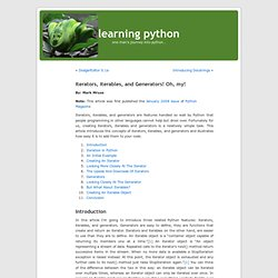 learning python » Blog Archive » Iterators, Iterables, and Generators! Oh, my!