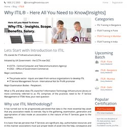 Why ITIL® - Here All You Need to Know[Insights]