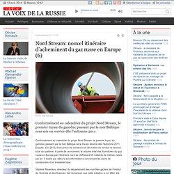 Nord Stream: nouvel itinéraire d'acheminent du gaz russe en Europe (6)