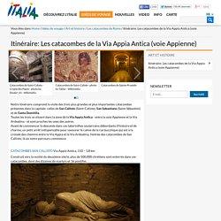 Itinéraire: Les catacombes de la Via Appia Antica (voie Appienne)-Les catacombes de Rome-Art et histoire-Idées de voyage