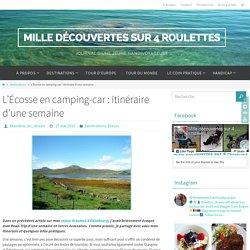 L'Écosse en camping-car : itinéraire d'une semaine - Mille découvertes sur 4 roulettes
