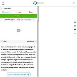 ViaRhôna : itinéraire cyclable du lac Léman à la Méditerranée