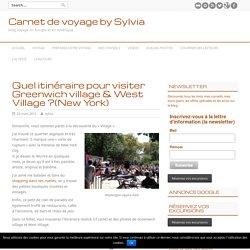Quel itinéraire pour visiter Greenwich village & West Village ?(New York) - Carnet de voyage by Sylvia