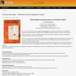 """""""Ouvrons des pistes - Itinéraires de 10 enseignants Freinet"""" (livre)"""