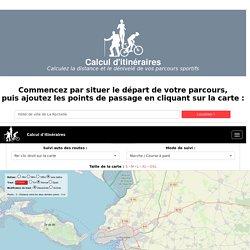 Calcul d'itinéraires : Course à pied, Vélo, Randonnée, Roller... - Calculez la distance de vos parcours sportifs.