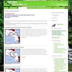 Idées d'itinéraires - Voyages Costa Rica.fr - Agence réceptive française Shoestring SA au Costa Rica