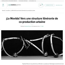 ¡La Movida! Vers une structure itinérante de co-production urbaine