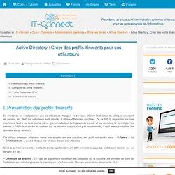 Active Directory : Créer des profils itinérants pour ses utilisateurs - Windows Server 2012 R2