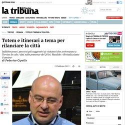 Totem e itinerari a tema per rilanciare la città - Cronaca - Tribuna di Treviso