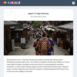 Japan 11-day Itinerary - Adventures with Family