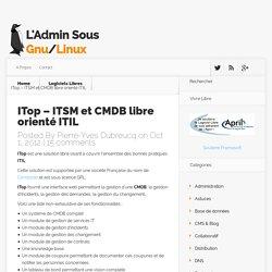 ITop - ITSM et CMDB libre orienté ITIL