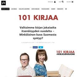 Valitsimme kirjan jokaiselta itsenäisyyden vuodelta – Minkälainen kuva Suomesta syntyy?