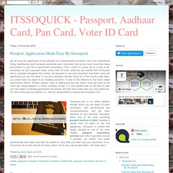 ITSSOQUICK - Passport, Aadhaar Card, Pan Card, Voter ID Card : Passport Application Made Easy By Itssoquick