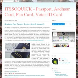 ITSSOQUICK - Passport, Aadhaar Card, Pan Card, Voter ID Card : Rendering Easy Passport Services through Itssoquick