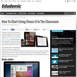 How To Start Using iTunes U In The Classroom