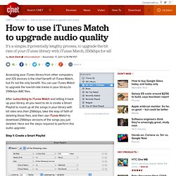 How to use iTunes Match to upgrade audio quality