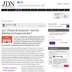 """Les """"iTunes de la presse"""" vont-ils déferler en France cet été? - JDN"""