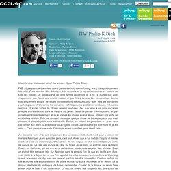 ITW Philip K.Dick