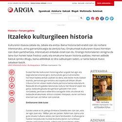 Itzaleko kulturgileen historia
