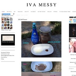 Iva Messy: DIY Self Tanner