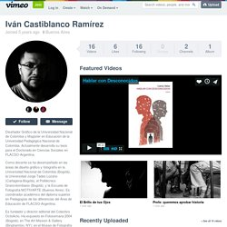 Iván Castiblanco Ramírez on Vimeo