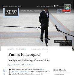 Ivan Ilyin and the Ideology of Putin's Rule