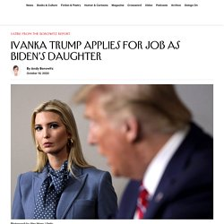 Ivanka Trump Applies for Job as Biden's Daughter