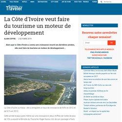 La Côte d'Ivoire veut faire du tourisme un moteur de développement