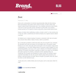 Život « Brand