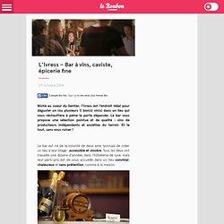 L'Ivress - Bar à vins, caviste, épicerie fine