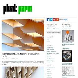 IwamotoScott Architecture: One Kearny Lobby