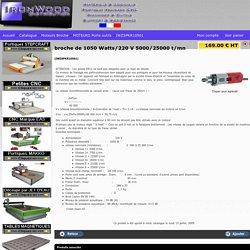 broche de 1050 Watts/220 V 5000/25000 t/mn IWZSPKR10501 - Site de ecommerce par ITIS Commerce