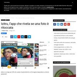 Izitru, l'app che rivela se una foto è ritoccata