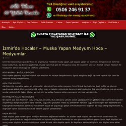 İzmir'de Hocalar - Muska Yapan Medyum Hoca - Medyumlar