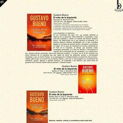 Gustavo Bueno / El mito de la Izquierda / Ediciones B, Barcelona 2003