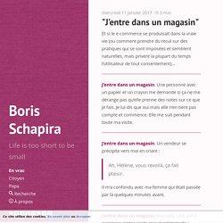 """J'entre dans un magasin"" · Boris Schapira"