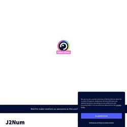 J2Num par mserret.doc sur Genially