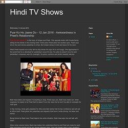 Pyar Ko Ho Jaane Do - 12 Jan 2016 - Episode