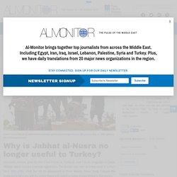 Why is Jabhat al-Nusra no longer useful to Turkey?