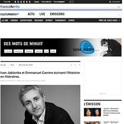 CultureBox 30/09/2014 - Ivan Jablonka et Emmanuel Carrère écrivent l'Histoire en littéraires.