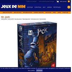 Mr. Jack: jeu de société chez Jeux de NIM