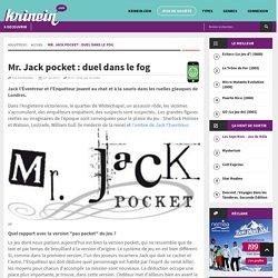 Mr. Jack pocket : duel dans le fog