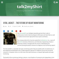 Vital Jacket – the future of Heart Monitoring