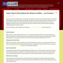 Some Tips to Buy Jackets for Women Online - 250 Designs
