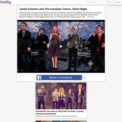 Jackie Evancho and The Canadian Tenors, Silent Night