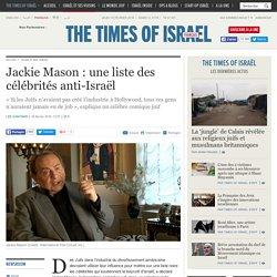 Jackie Mason : une liste des célébrités anti-Israël