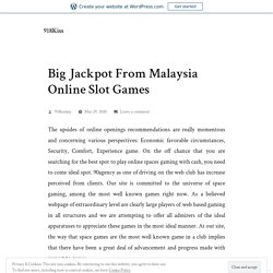 Big Jackpot From Malaysia Online Slot Games
